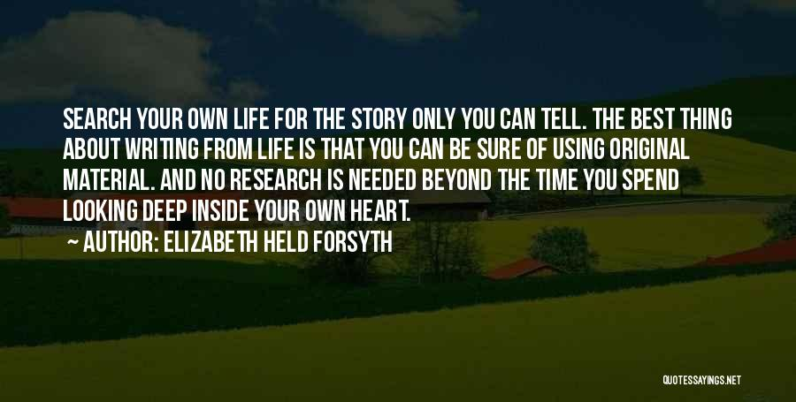 Elizabeth Held Forsyth Quotes 1603551