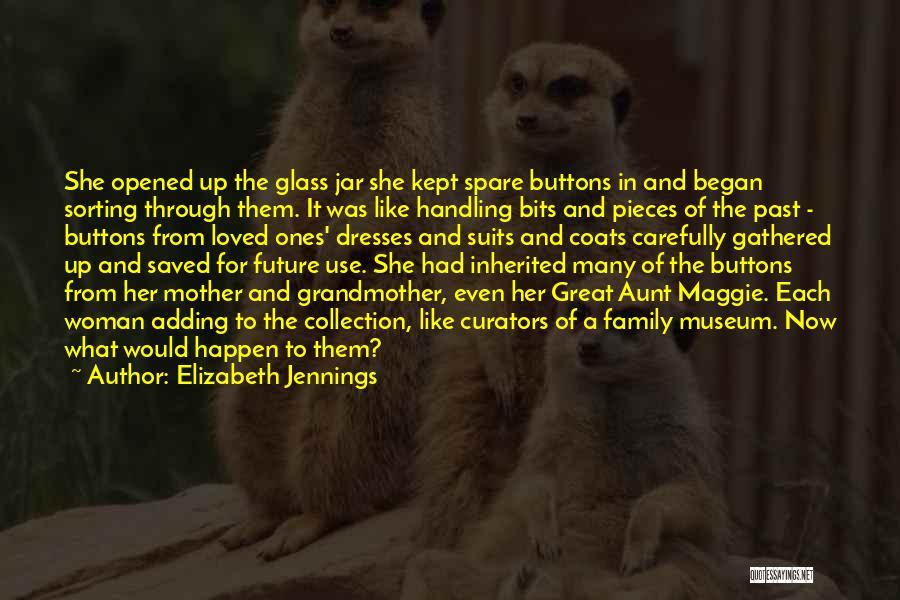 Elizabeth Jennings Quotes 1564480