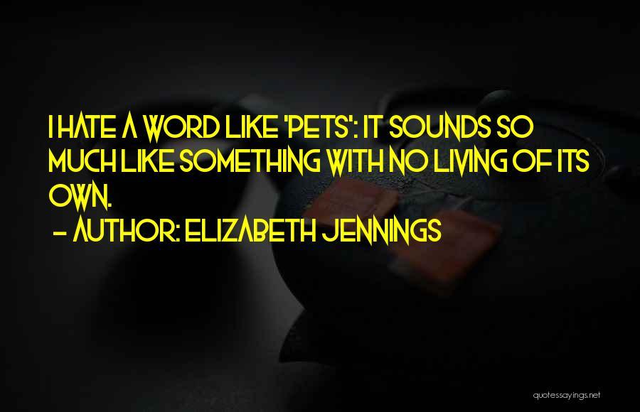 Elizabeth Jennings Quotes 349900