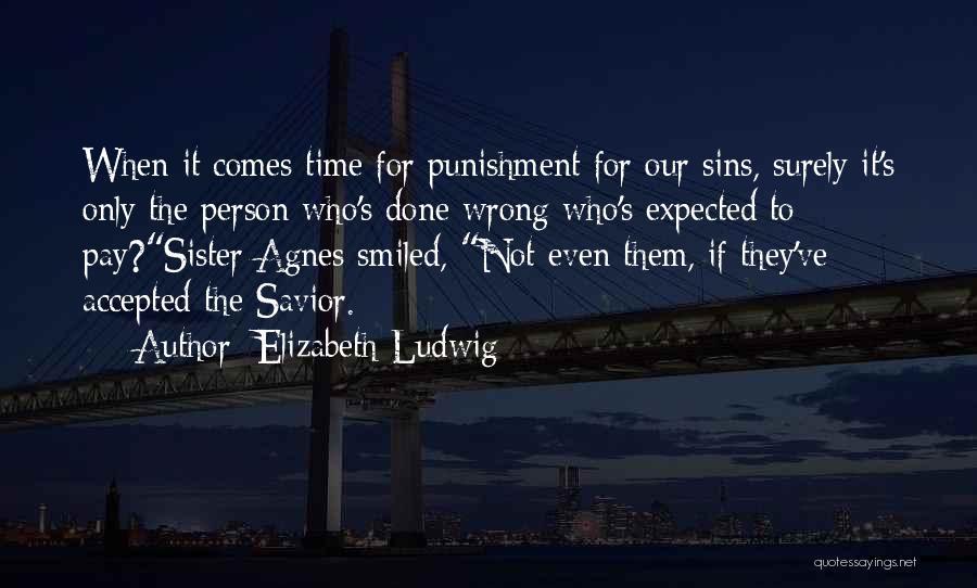 Elizabeth Ludwig Quotes 2170919