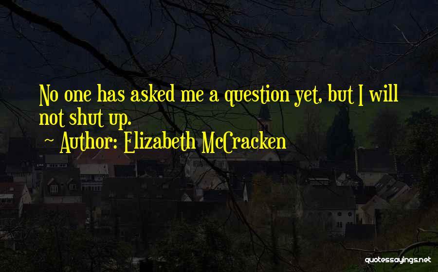Elizabeth McCracken Quotes 1089086
