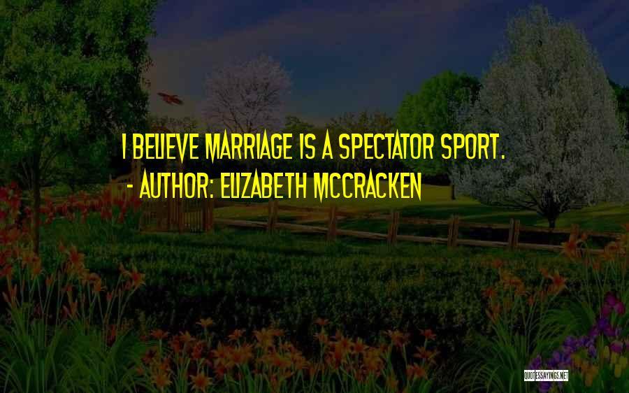 Elizabeth McCracken Quotes 1115914