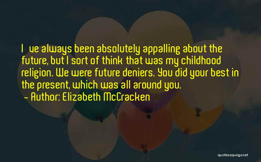 Elizabeth McCracken Quotes 1119670