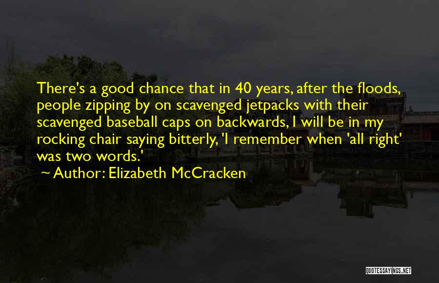 Elizabeth McCracken Quotes 1224826