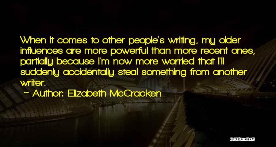 Elizabeth McCracken Quotes 1245726