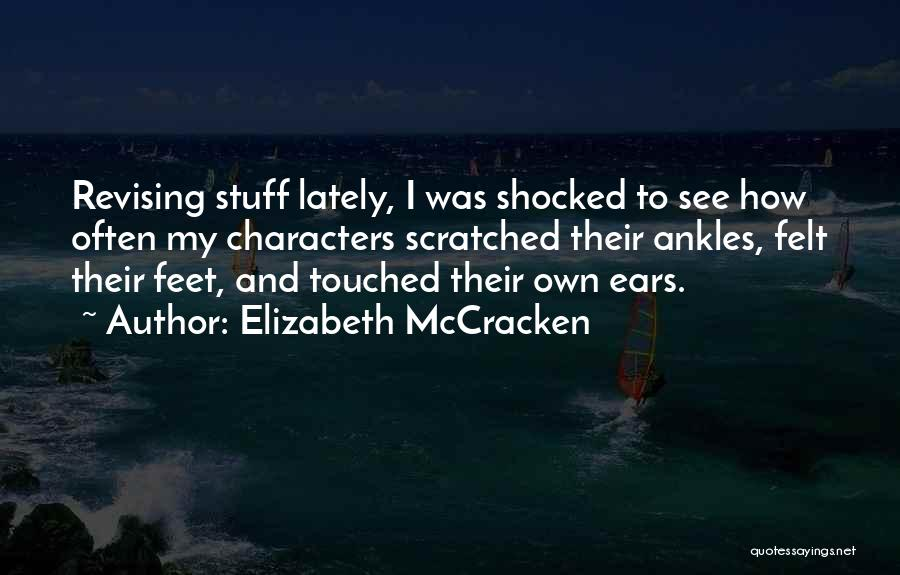 Elizabeth McCracken Quotes 1306259