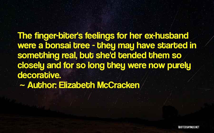 Elizabeth McCracken Quotes 134696