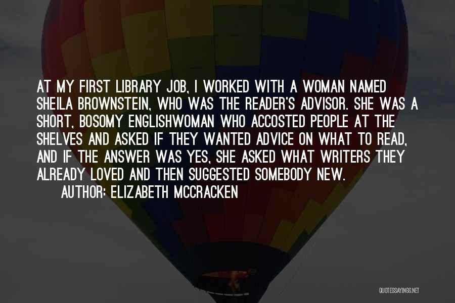 Elizabeth McCracken Quotes 1387015
