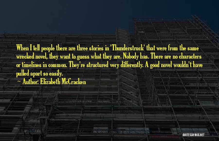 Elizabeth McCracken Quotes 1402596