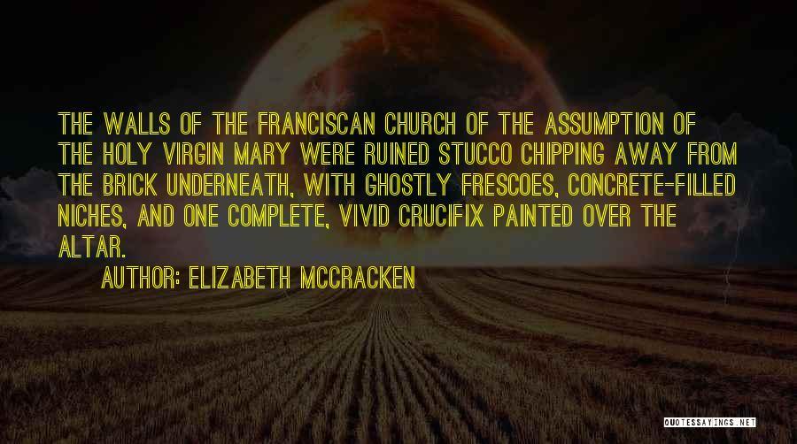 Elizabeth McCracken Quotes 1410488