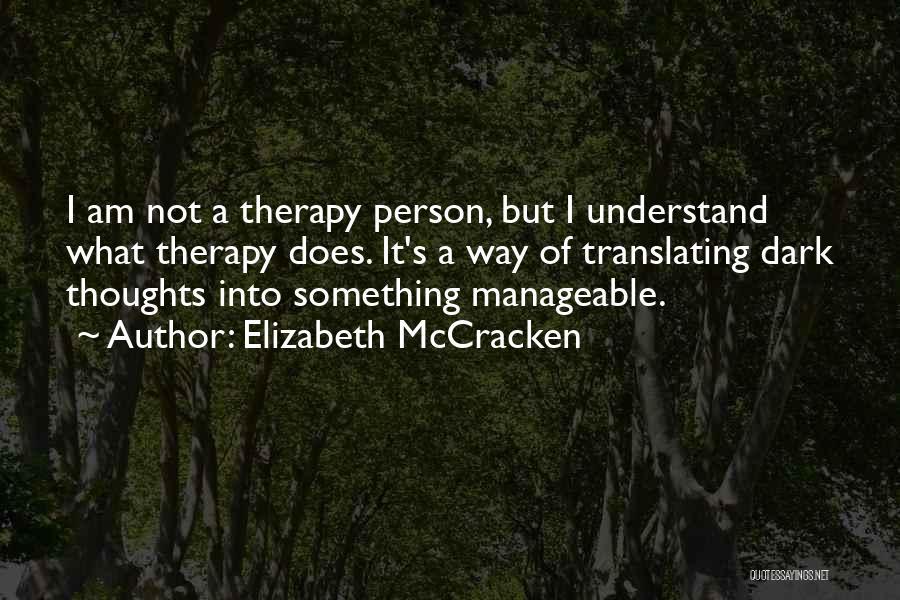 Elizabeth McCracken Quotes 1486541