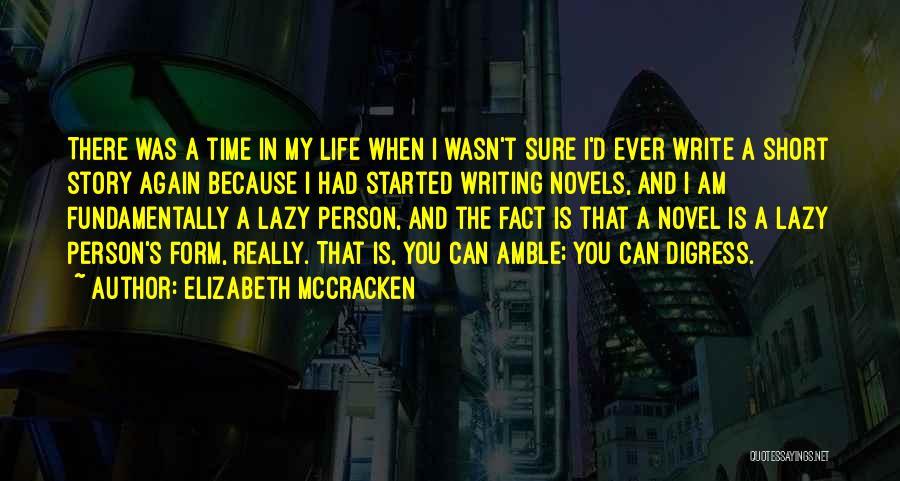 Elizabeth McCracken Quotes 1579276