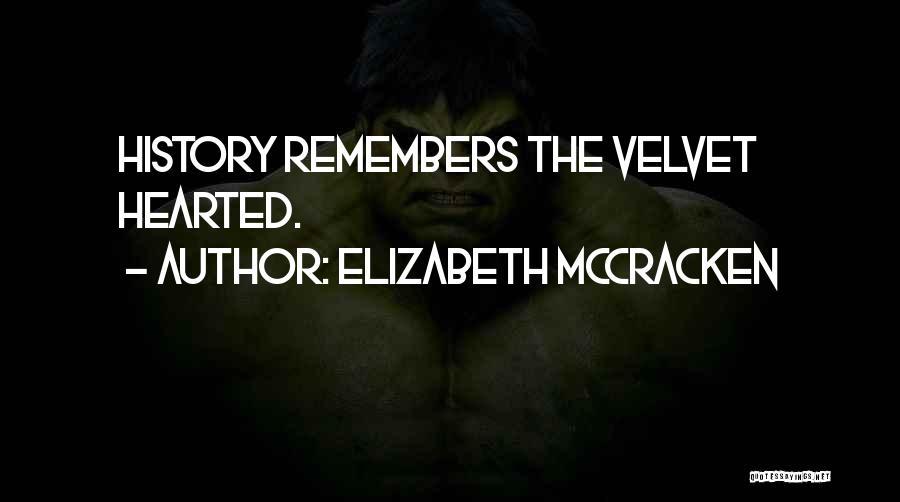 Elizabeth McCracken Quotes 1626511