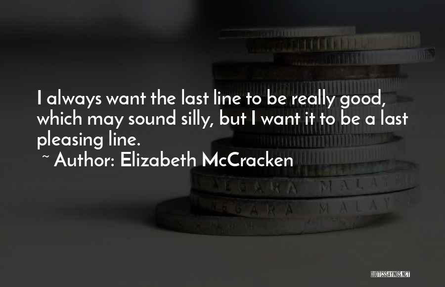 Elizabeth McCracken Quotes 1641173