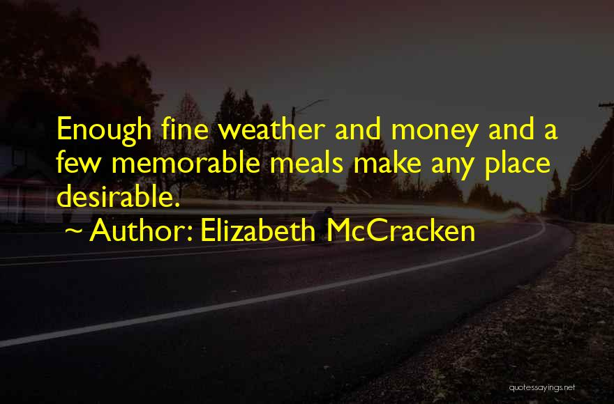 Elizabeth McCracken Quotes 1711218