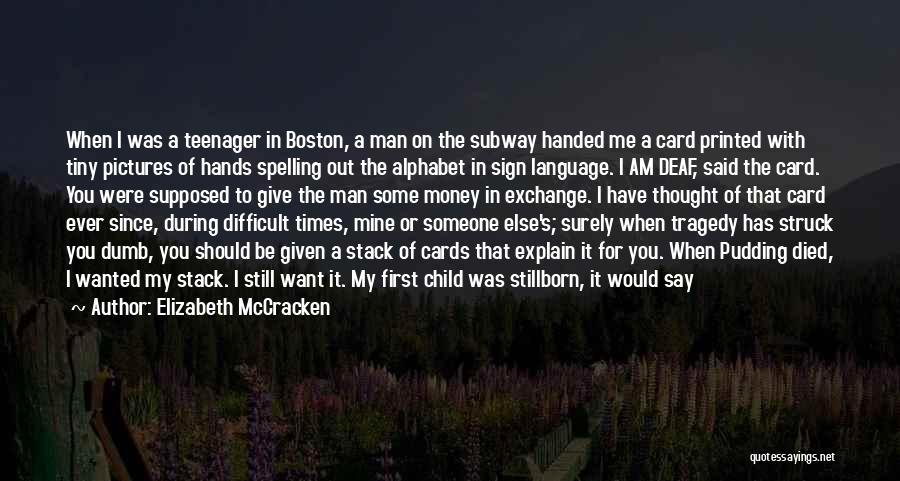 Elizabeth McCracken Quotes 1750217