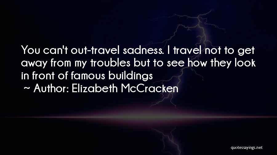 Elizabeth McCracken Quotes 177891