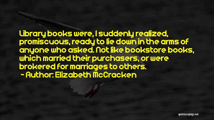 Elizabeth McCracken Quotes 1794710