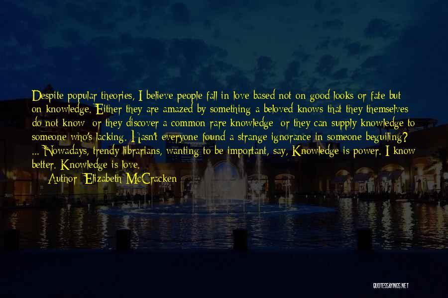Elizabeth McCracken Quotes 1897098