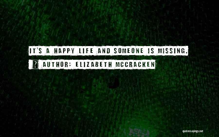 Elizabeth McCracken Quotes 1906305