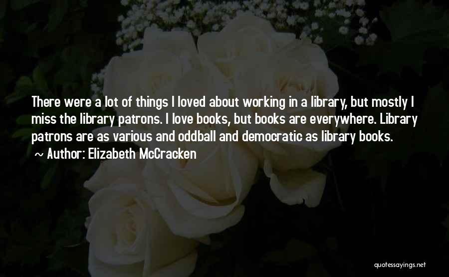Elizabeth McCracken Quotes 1985981