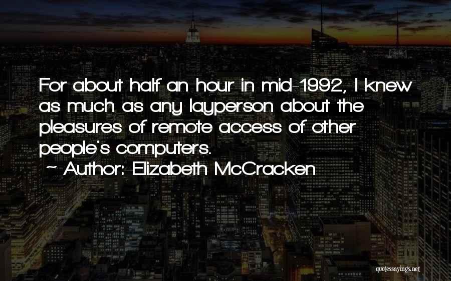 Elizabeth McCracken Quotes 201045
