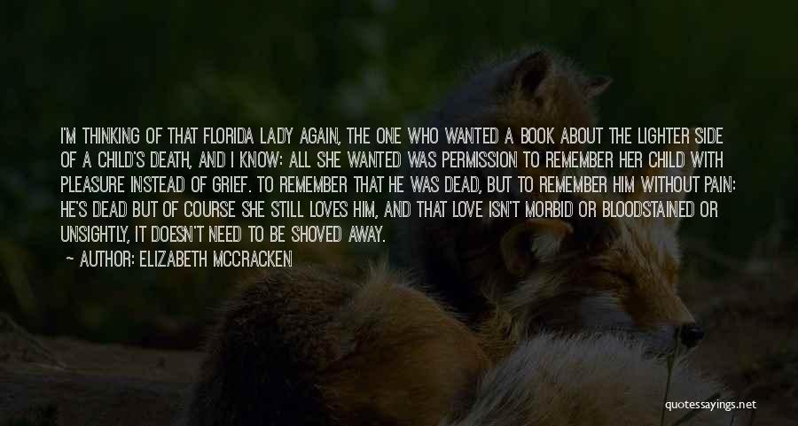 Elizabeth McCracken Quotes 2160281