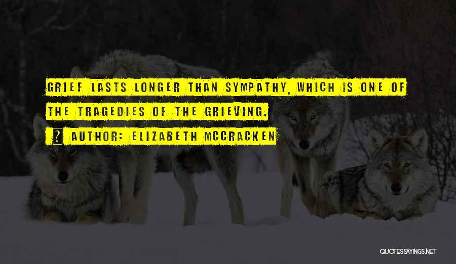 Elizabeth McCracken Quotes 2166770