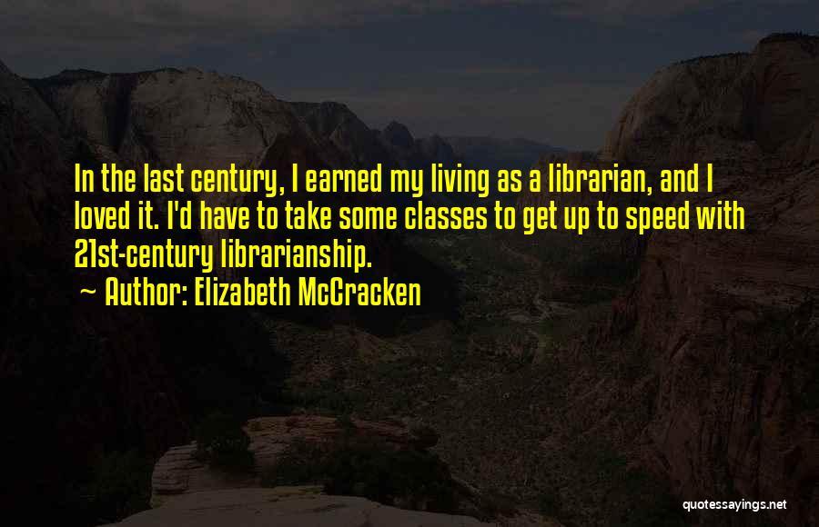 Elizabeth McCracken Quotes 2206280