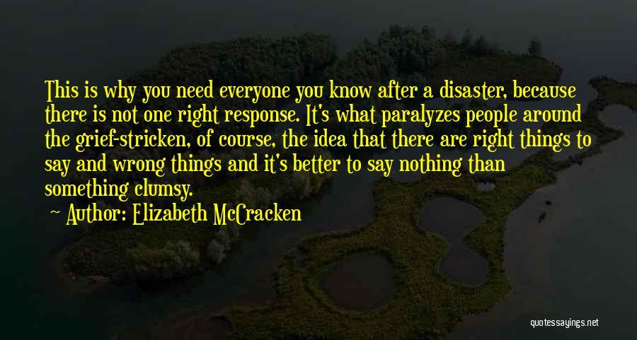 Elizabeth McCracken Quotes 268574