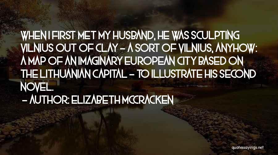 Elizabeth McCracken Quotes 288923