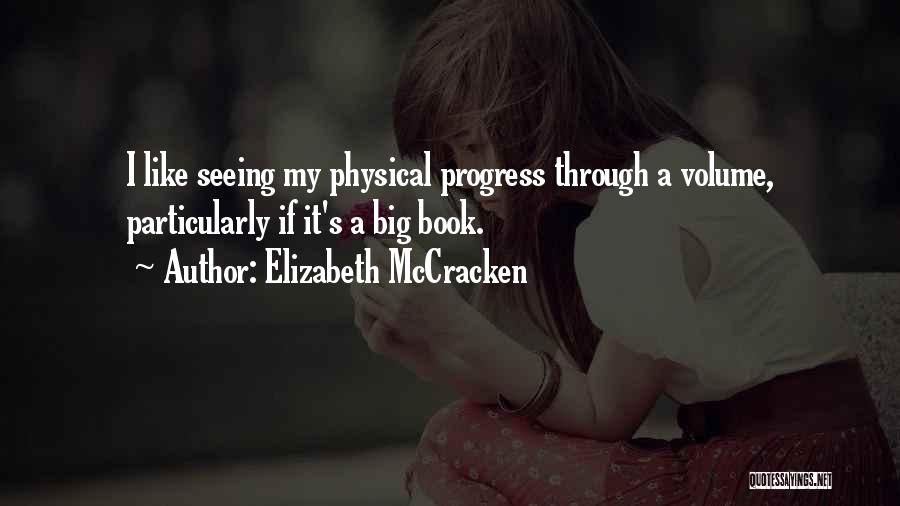Elizabeth McCracken Quotes 310063