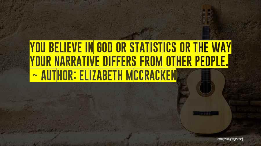 Elizabeth McCracken Quotes 367862