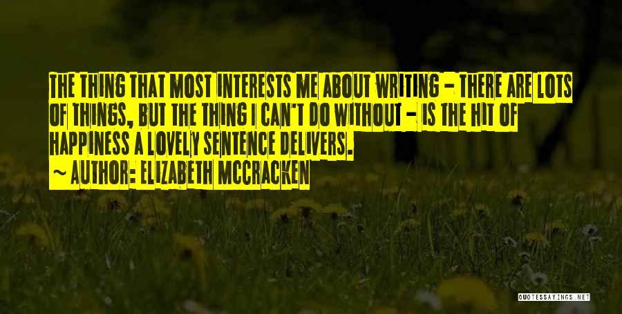 Elizabeth McCracken Quotes 379350