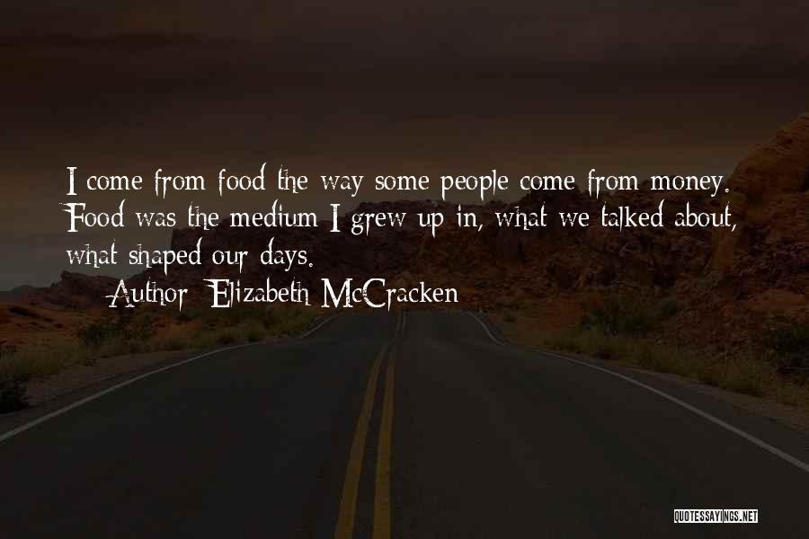 Elizabeth McCracken Quotes 426203