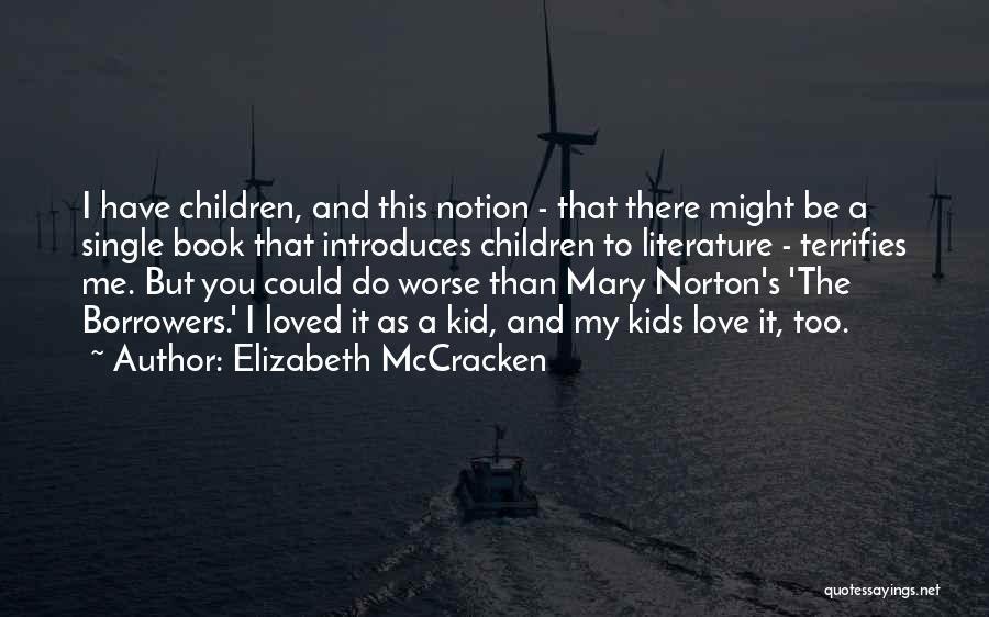 Elizabeth McCracken Quotes 437947