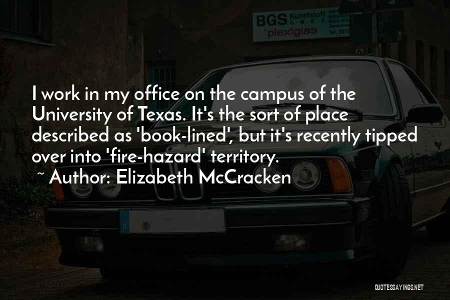 Elizabeth McCracken Quotes 448681