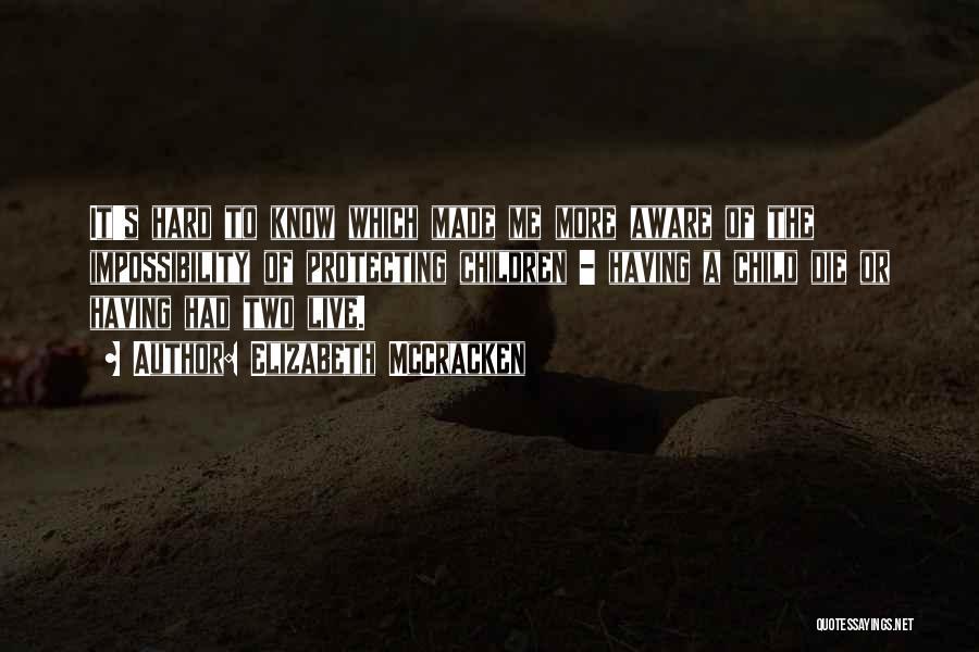 Elizabeth McCracken Quotes 514793