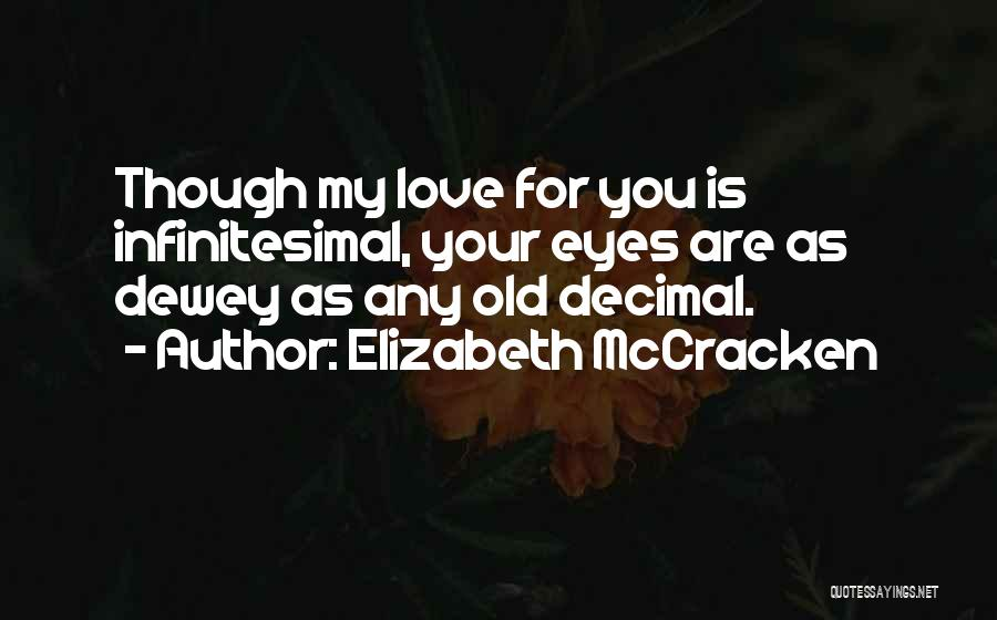 Elizabeth McCracken Quotes 516955