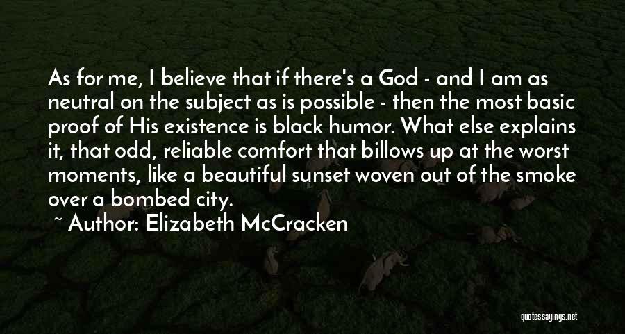 Elizabeth McCracken Quotes 528483