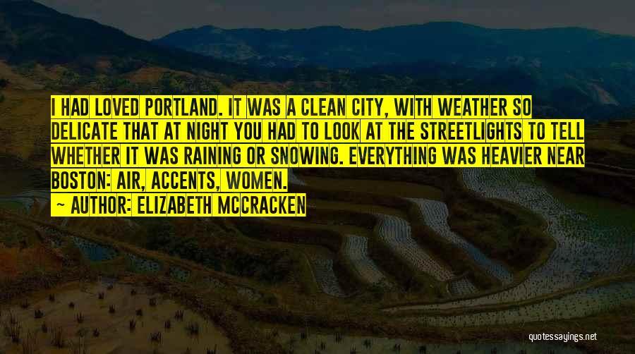 Elizabeth McCracken Quotes 532166