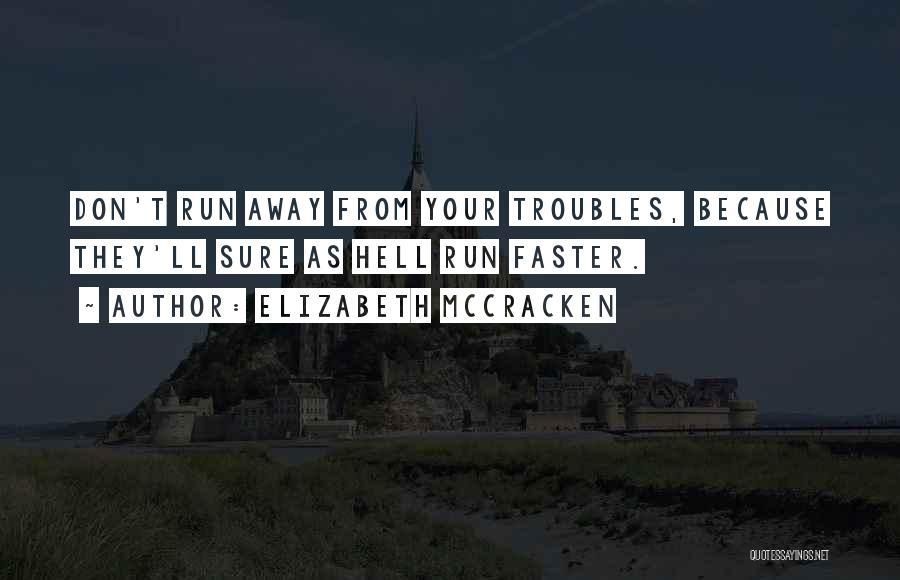 Elizabeth McCracken Quotes 535911