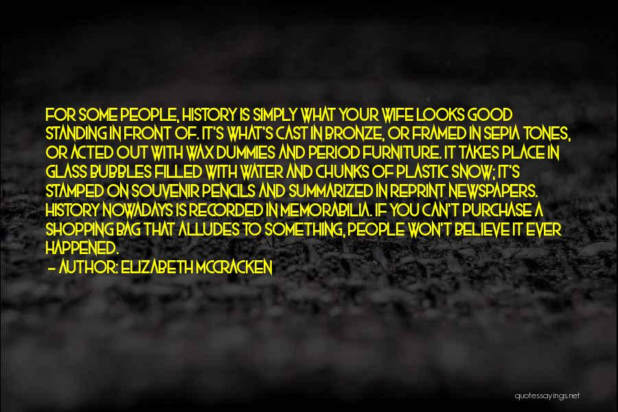 Elizabeth McCracken Quotes 542744