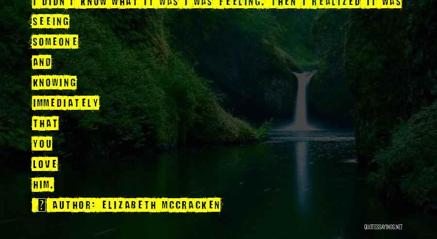 Elizabeth McCracken Quotes 574170