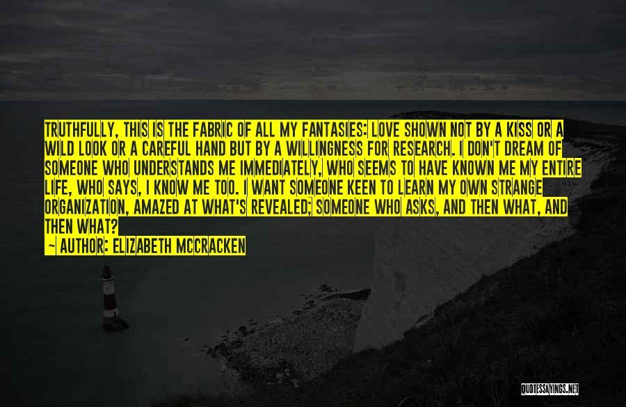 Elizabeth McCracken Quotes 673090