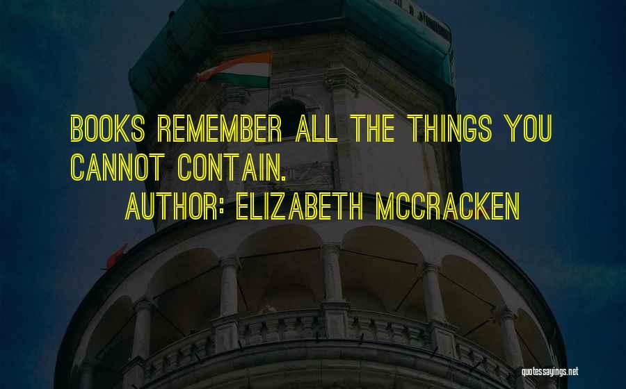 Elizabeth McCracken Quotes 681740