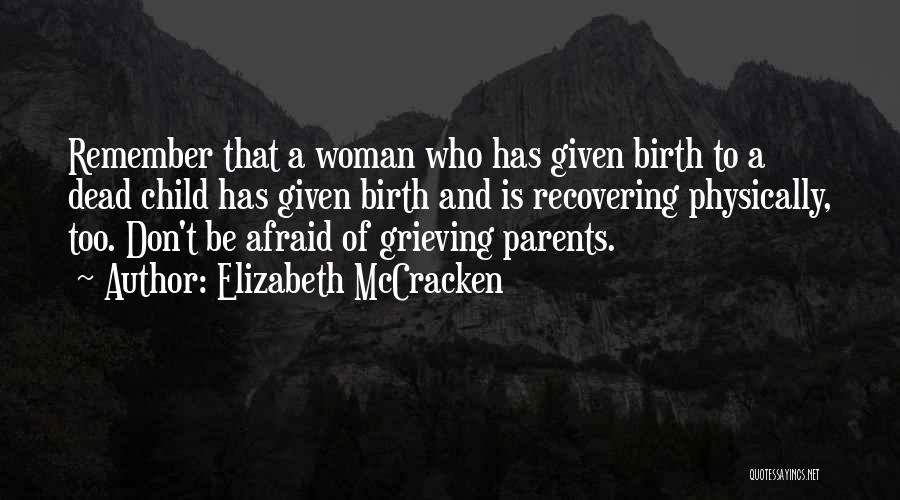 Elizabeth McCracken Quotes 723363