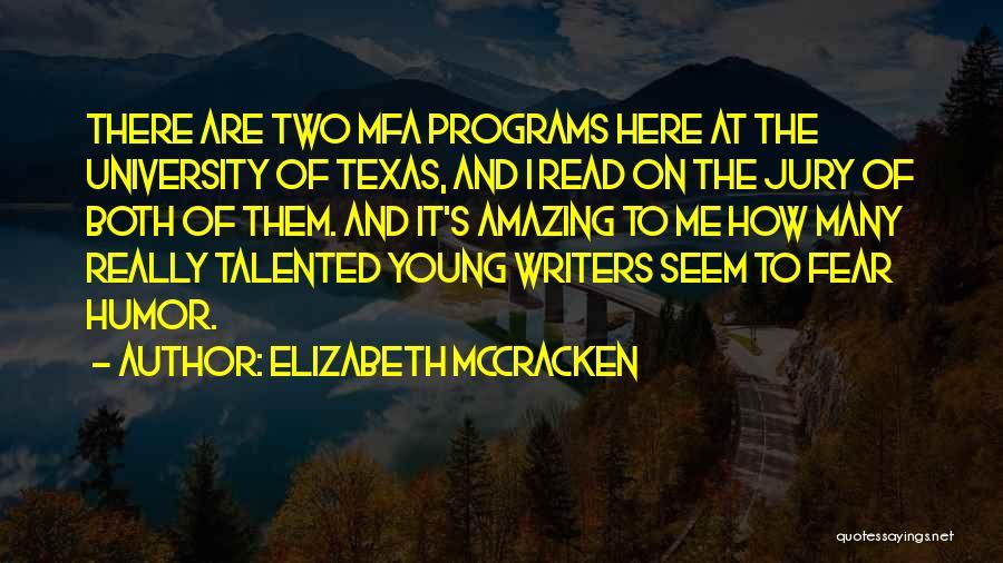 Elizabeth McCracken Quotes 732916
