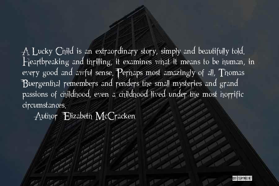 Elizabeth McCracken Quotes 778133