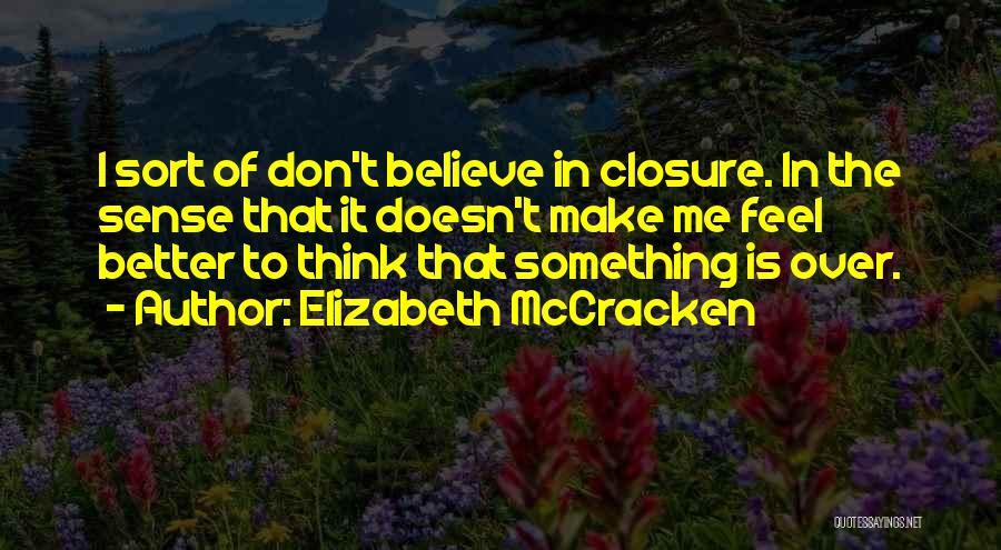 Elizabeth McCracken Quotes 788822